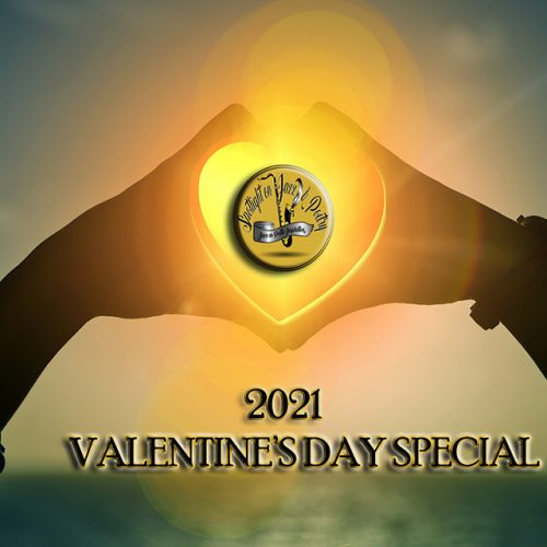 2021 VALENTINE'S DAY SPECIAL